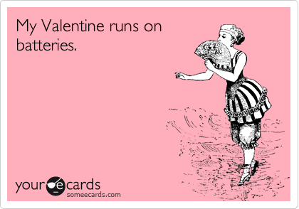 someecard valentine runs on batteries