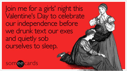 join-girls-night-celebrate-valentines-day-ecard-someecards