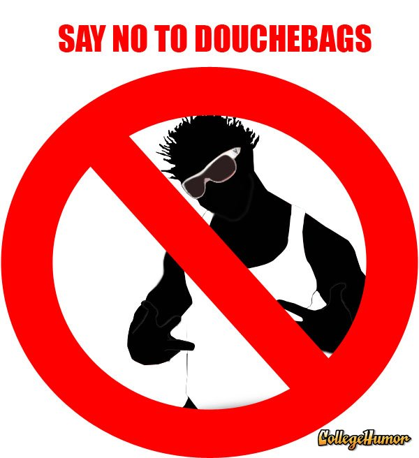 Image result for no douchebags
