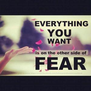 Everything-You-Want-Is-on-The-Otherside-of-Fear