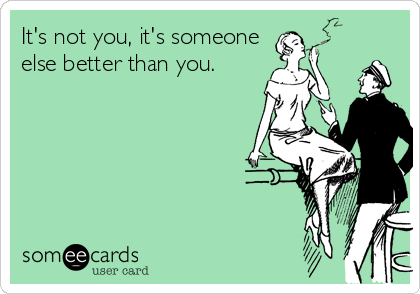 someone better than you funny ecard