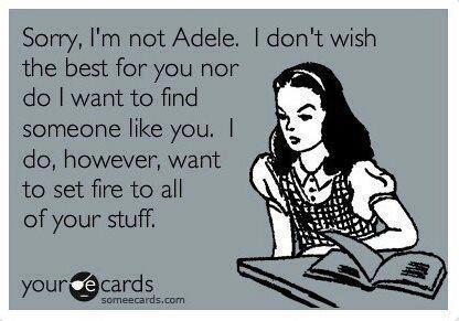 adele someone like you funny ecard