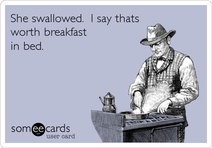 she swallowed breakfast in bed funny